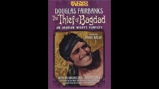 The Thief of Bagdad (Part 1)