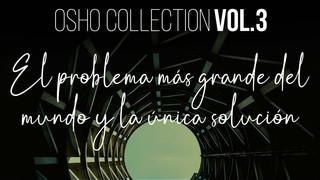 En tan profunda meditación - OSHO Talks Vol. 3