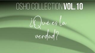 "Nadie dice ""ámate a ti mismo"" - OSHO Talks Vol. 10"