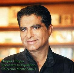 Encuentra tu Equilibrio, Deepak Chopra (Colección Mente Sana)