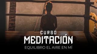 14 Meditación - Equilibro el aire en mi
