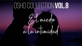 Nuestro mismo deseo y anhelo se convierten en una barrera - OSHO Talks Vol. 08