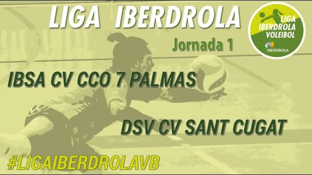 JORNADA 1 | IBSA CV CCO 7 Palmas 3-0 DSV CV Sant Cugat