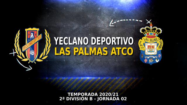 PARTIDO COMPLETO | Yeclano - Las Palmas Atlético (2-1)