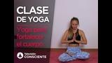 Yoga work out & Fortalecer todo el cuerpo con Marina Buedo