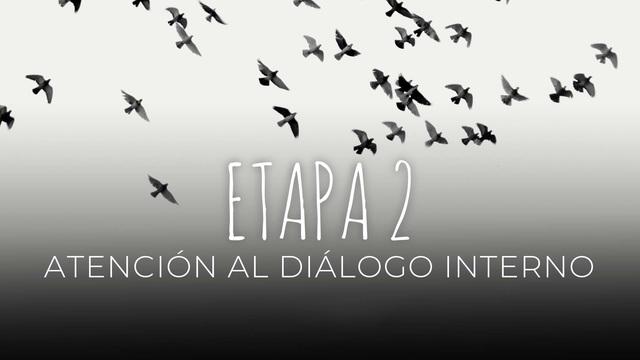 16 - Atención al diálogo interno