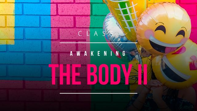 Awakening the body 2