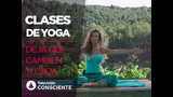 Clases de yoga - Deja que cambien tu vida