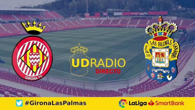 Así contamos lo contamos en UDRADIO | Girona 1-1 Las Palmas