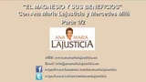 El Magnesio, Ana María Lajusticia (1/2)