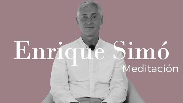 Meditación con Enrique Simó